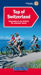 Top of Switzerland, Velowandern in der Schweiz (German edition)