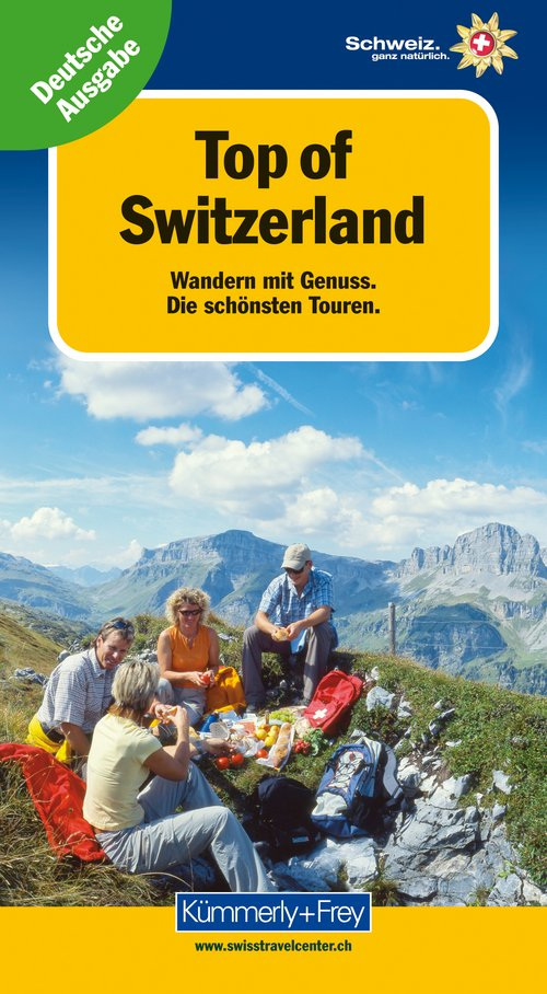 Top of Switzerland, Wandern mit Genuss (Edition allemande)