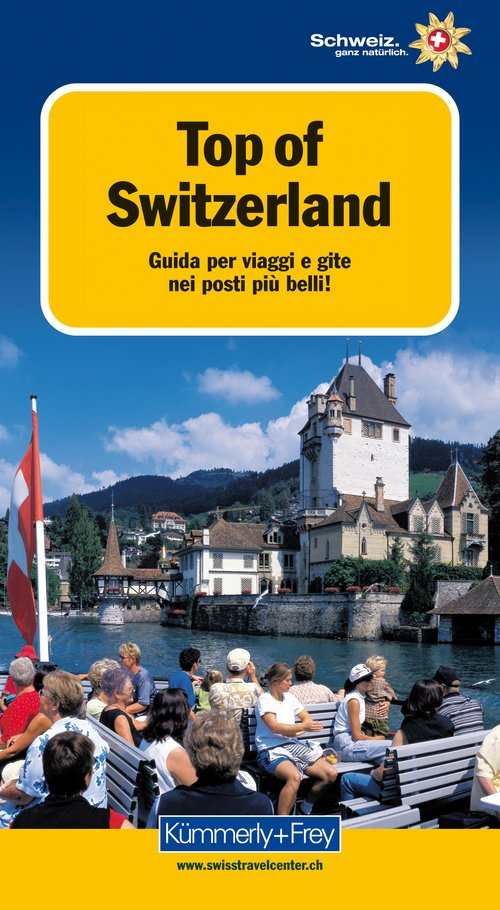 Top of Switzerland (Italian edition)